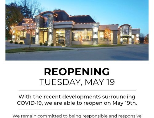REOPENING | Tuesday, May 19th