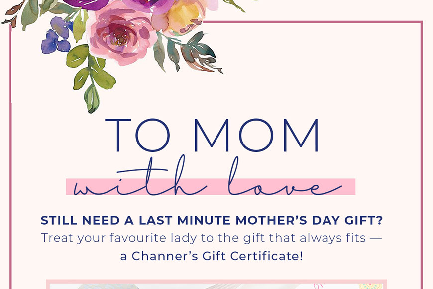 To Mom With Love - Channer's London