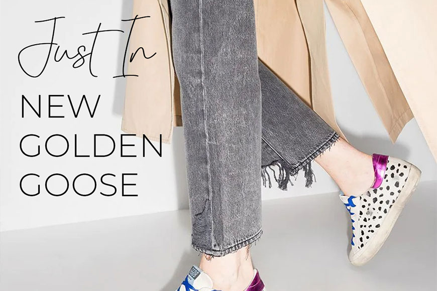 Just In - New Golden Goose - Channer's London